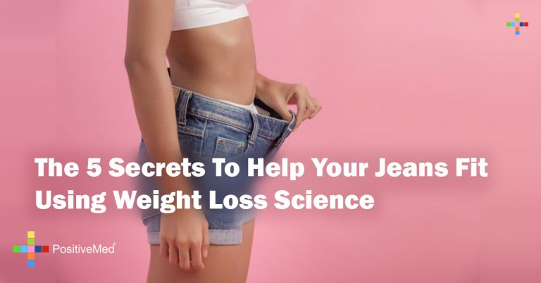 The 5 Secrets To Help Your Jeans Fit Using Weight Loss Science
