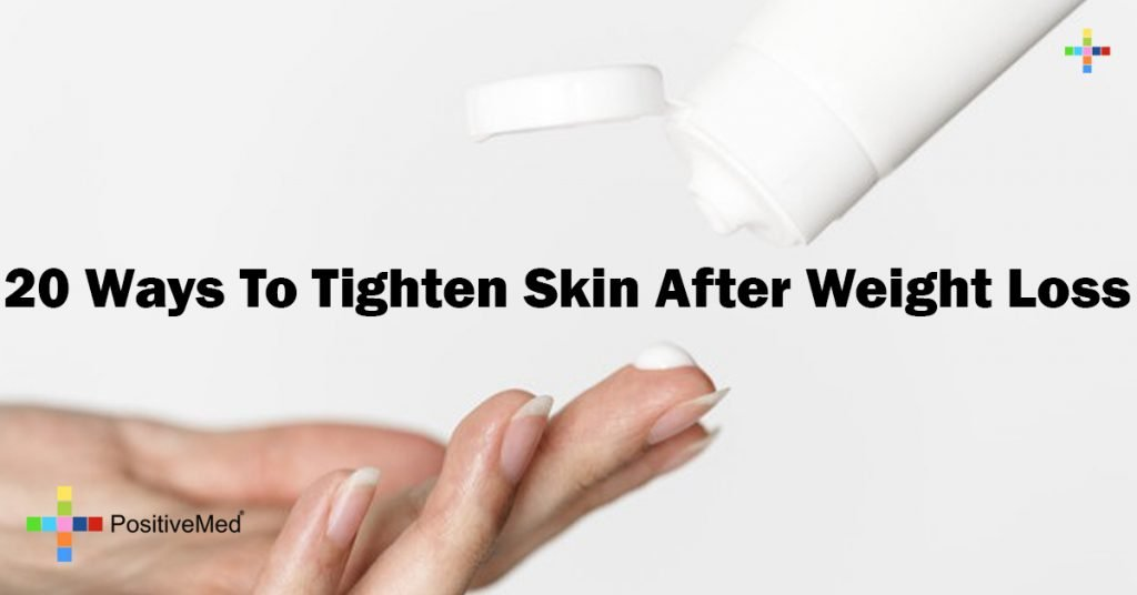 20 Ways To Tighten Skin After Weight Loss