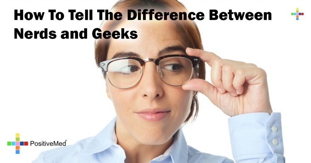 How To Tell The Difference Between Nerds and Geeks