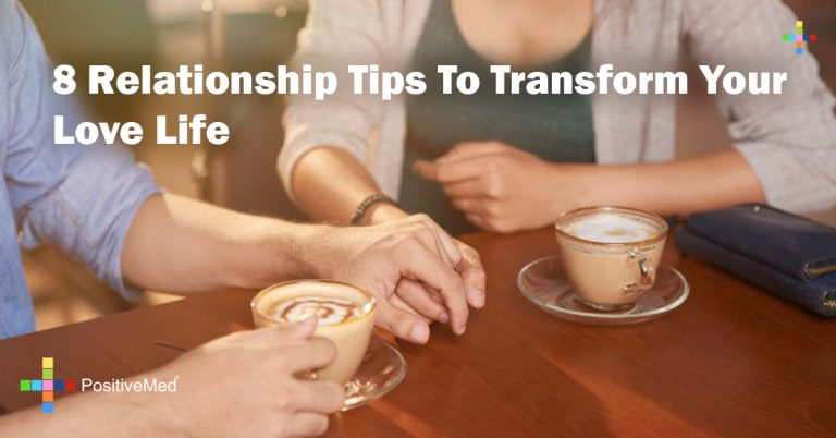 8 Relationship Tips To Transform Your Love Life