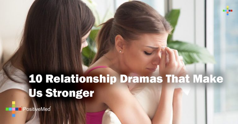 10 Relationship Dramas That Make Us Stronger