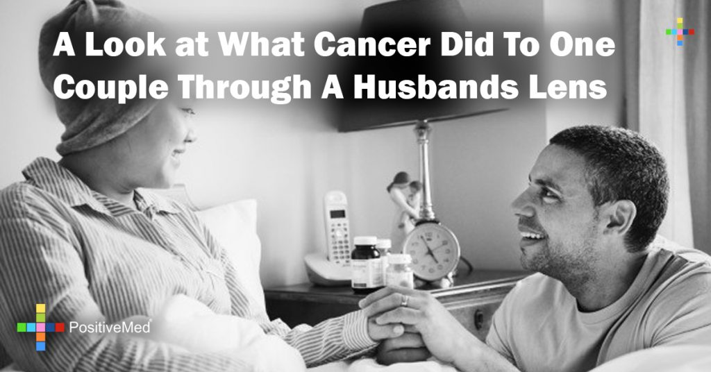 A Look at What Cancer Did To One Couple Through A Husbands Lens