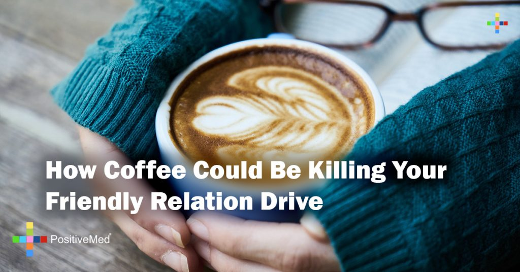 How Coffee Could Be Killing Your Friendly Relation Drive
