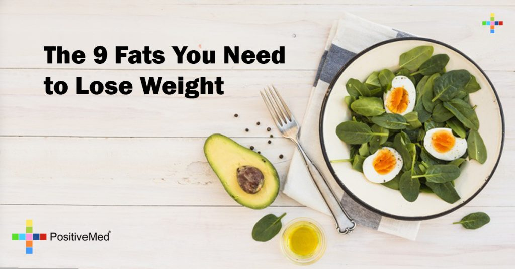 The 9 Fats You Need to Lose Weight