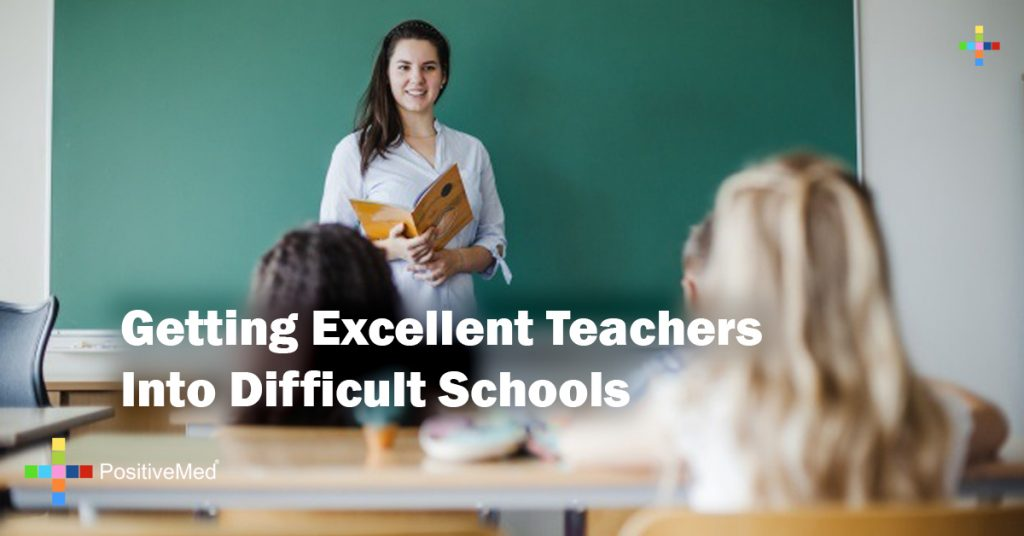 Getting Excellent Teachers Into Difficult Schools