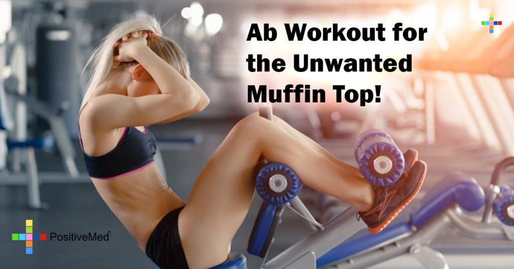 Ab Workout for the Unwanted Muffin Top!
