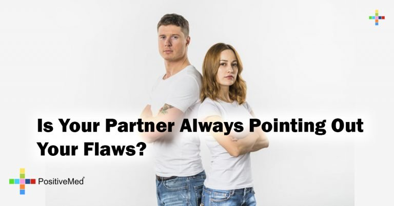 Is Your Partner Always Pointing Out Your Flaws?