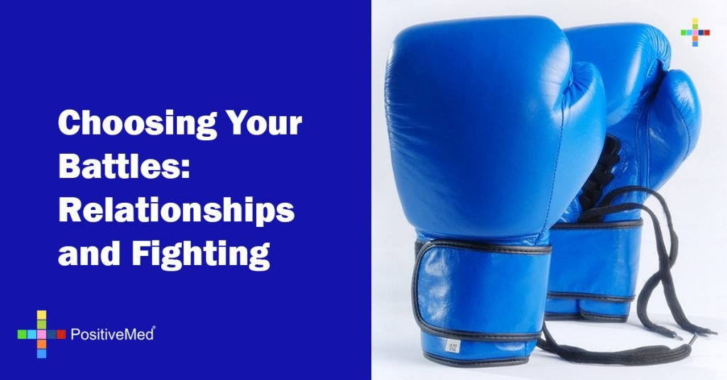 Choosing Your Battles: Relationships and Fighting