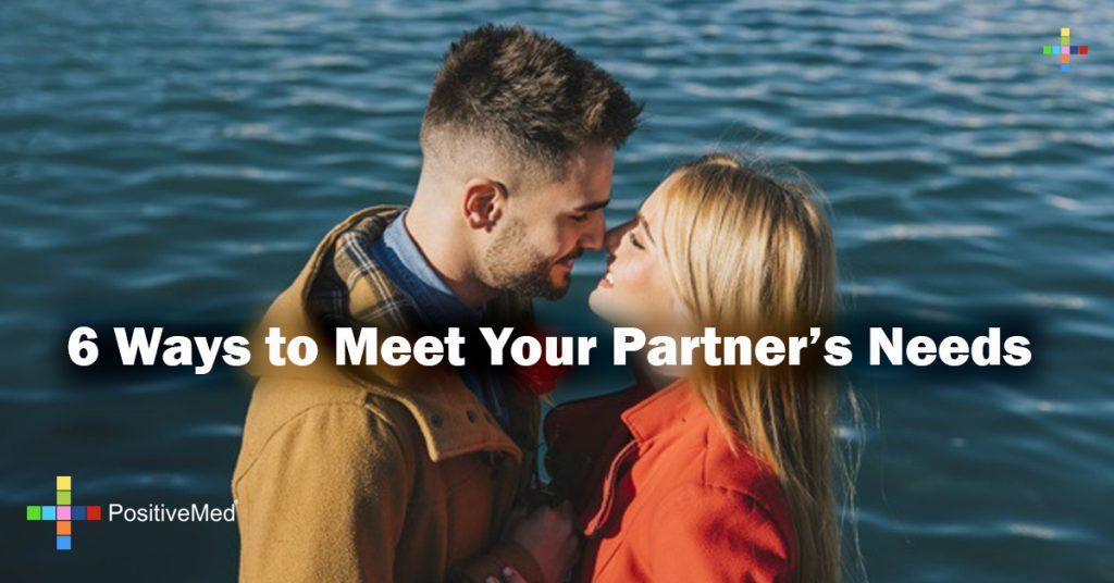 6 Ways to Meet Your Partner's Needs