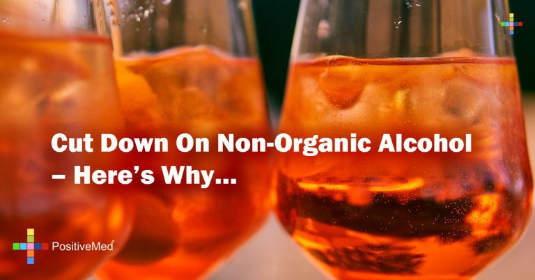 Cut Down On Non-Organic Alcohol – Here's Why…