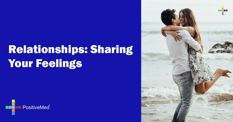Relationships: Sharing Your Feelings