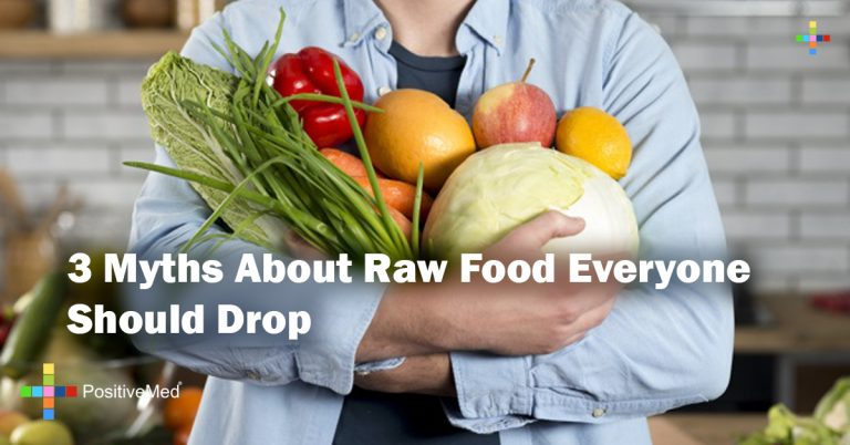 3 Myths About Raw Food Everyone Should Drop