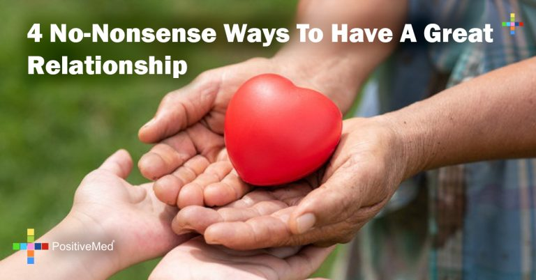 4 No-Nonsense Ways To Have A Great Relationship