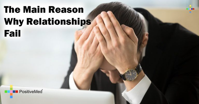 The Main Reason Why Relationships Fail