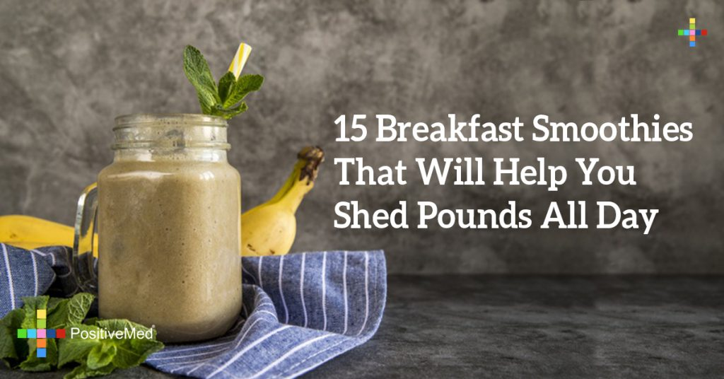 15 Breakfast Smoothies That Will Help You Shed Pounds All Day