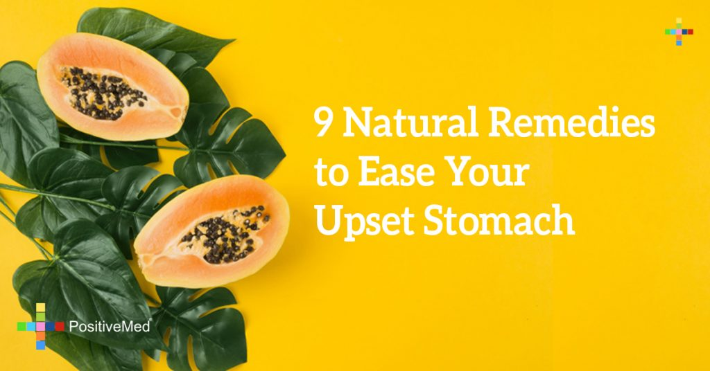 9 Natural Remedies to Ease Your Upset Stomach
