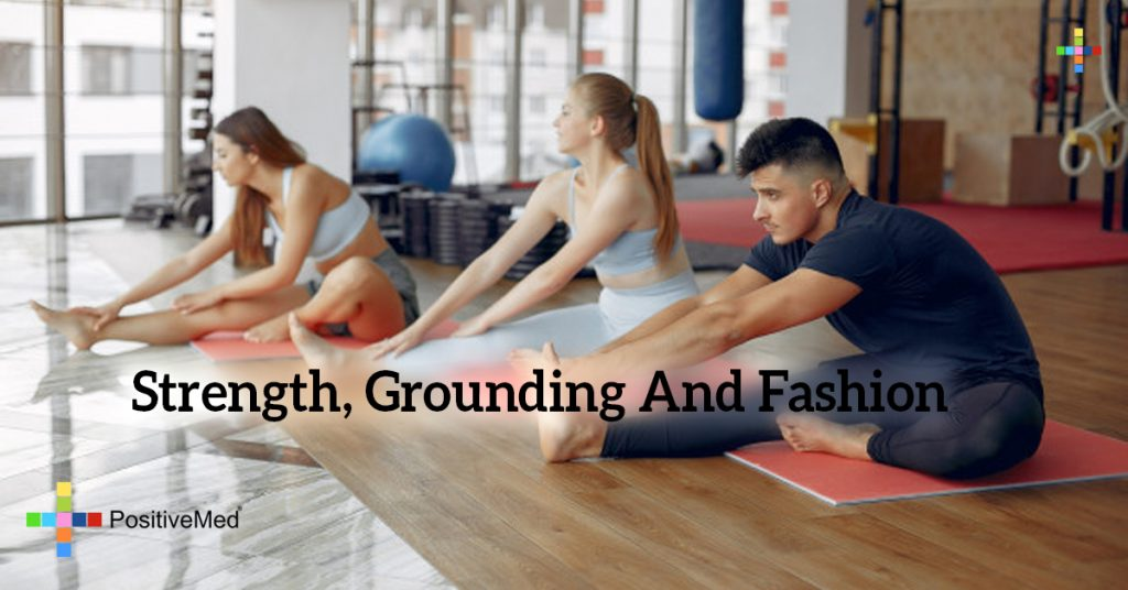 Strength, Grounding And Fashion