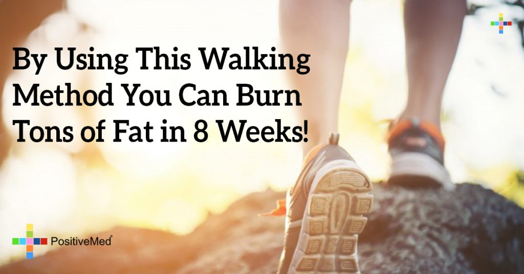 By Using This Walking Method You Can Burn Tons of Fat in 8 Weeks!