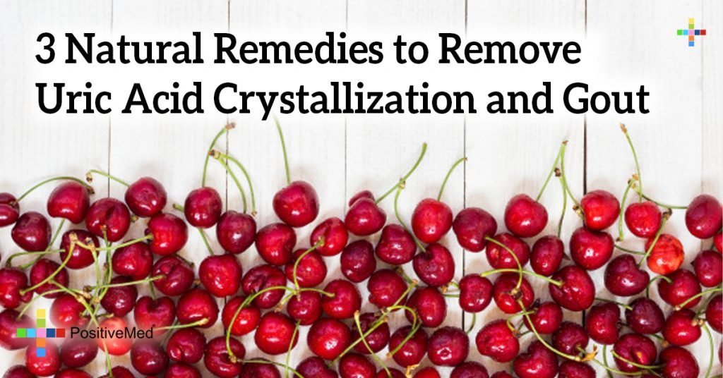 3 Natural Remedies to Remove Uric Acid Crystallization and Gout