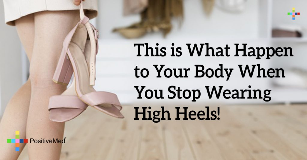 This is What Happen to Your Body When You Stop Wearing High Heels!