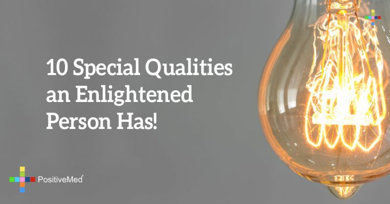 10 Special Qualities an Enlightened Person Has!