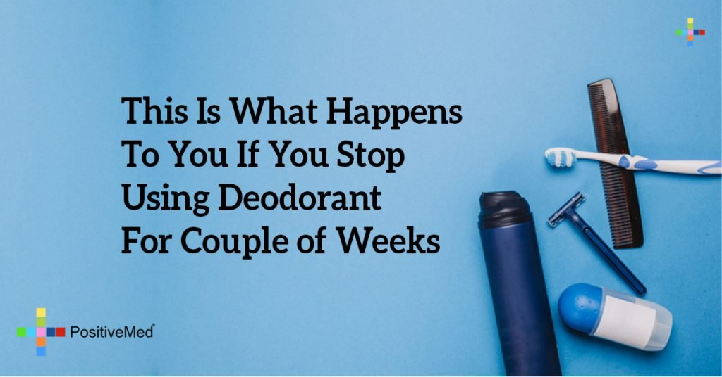 This Is What Happens To You If You Stop Using Deodorant For Couple of Weeks