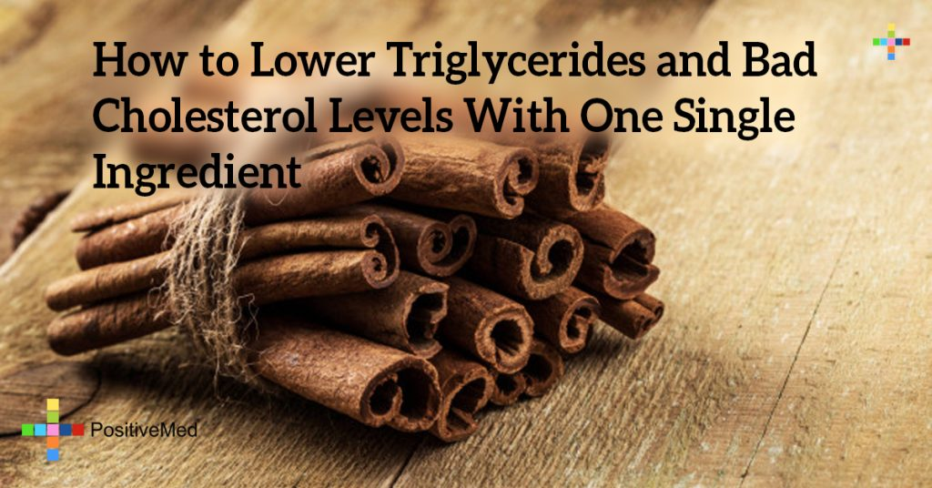 How to Lower Triglycerides and Bad Cholesterol Levels With One Single Ingredient