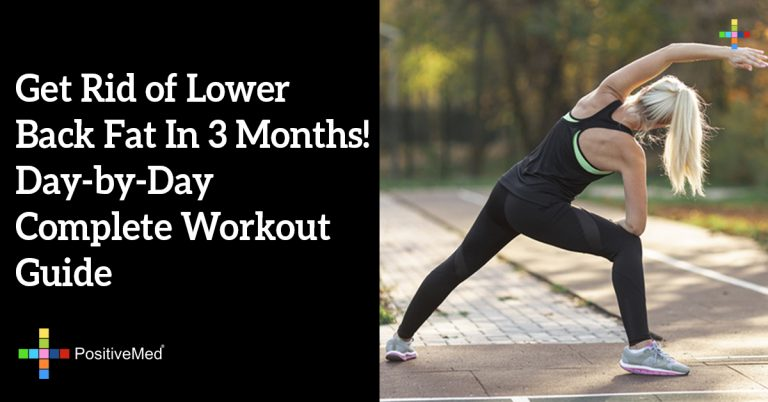 Get Rid of Lower Back Fat In 3 Months! Day-by-Day Complete Workout Guide