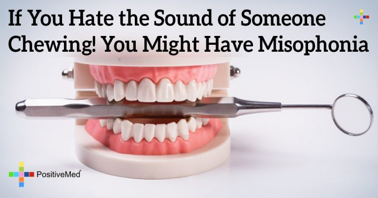 If You Hate the Sound of Someone Chewing! You Might Have Misophonia