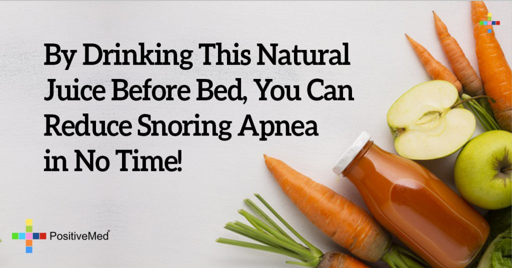 By Drinking This Natural Juice Before Bed, You Can Reduce Snoring Apnea in No Time!