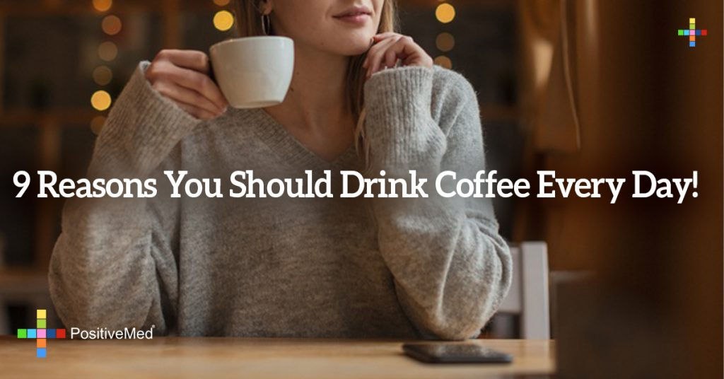 9 Reasons You Should Drink Coffee Every Day!