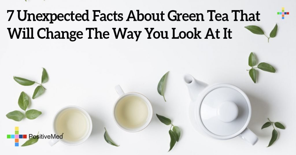 7 Unexpected Facts About Green Tea That Will Change The Way You Look At It