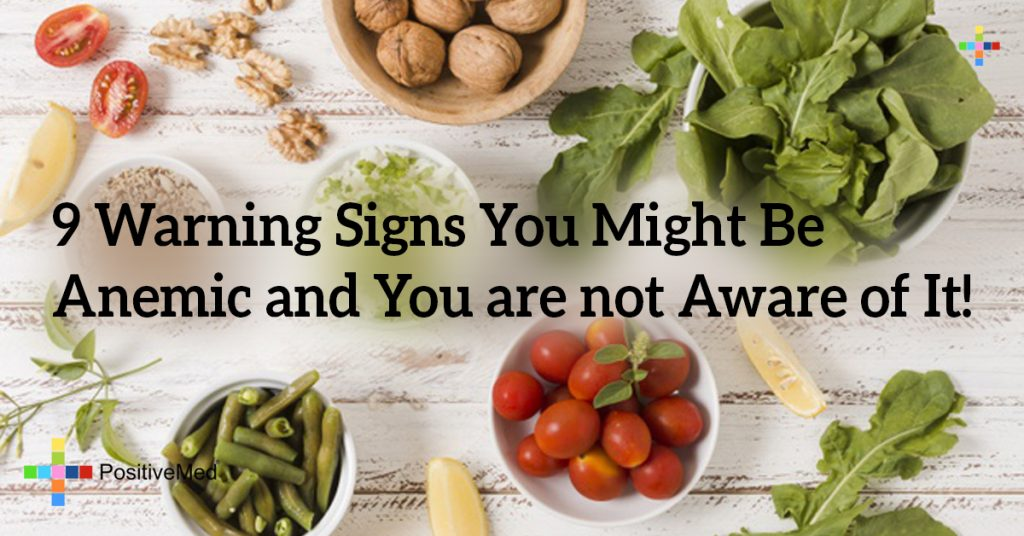 9 Warning Signs You Might Be Anemic and You are not Aware of It!