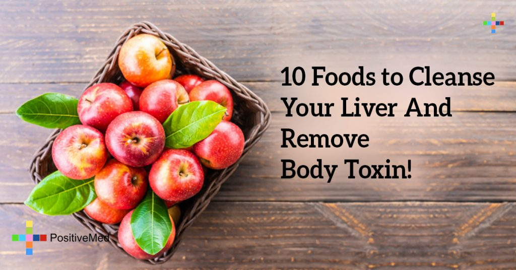 10 Foods to Cleanse Your Liver And Remove Body Toxin!
