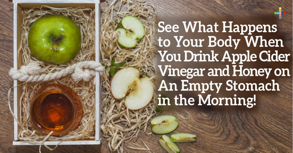 See What Happens to Your Body When You Drink Apple Cider Vinegar and Honey on An Empty Stomach in the Morning!