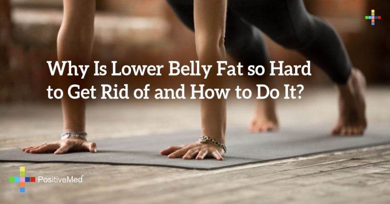 Why Is Lower Belly Fat so Hard to Get Rid of and How to Do It?