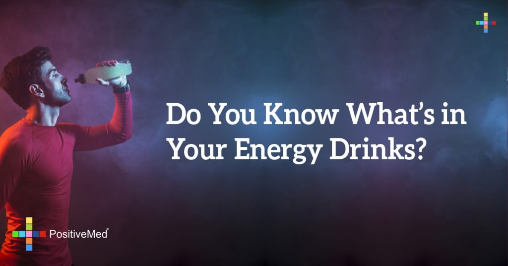 Do You Know What's in Your Energy Drinks?