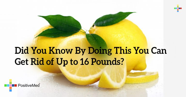 Did You Know By Doing This You Can Get Rid of Up to 16 Pounds?