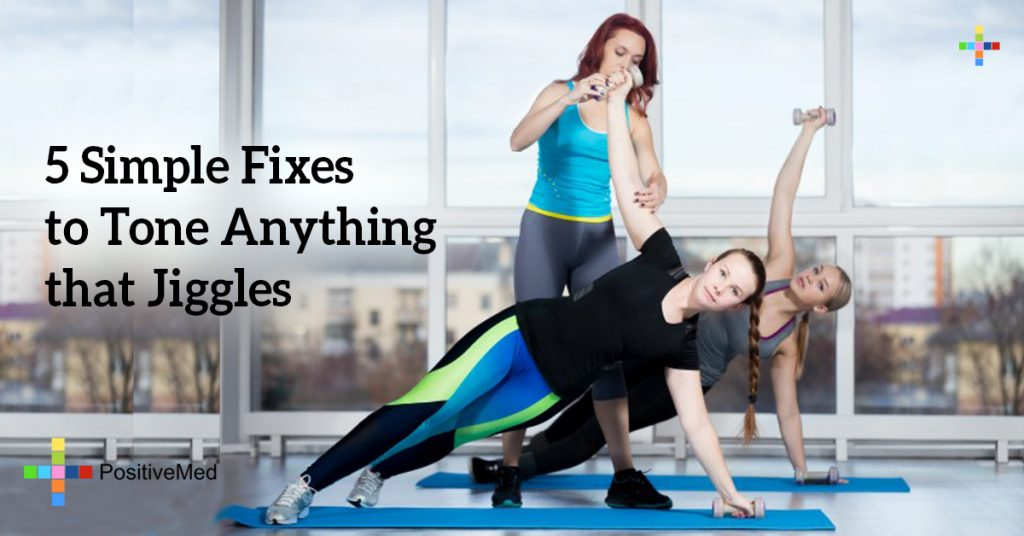 5 Simple Fixes to Tone Anything that Jiggles