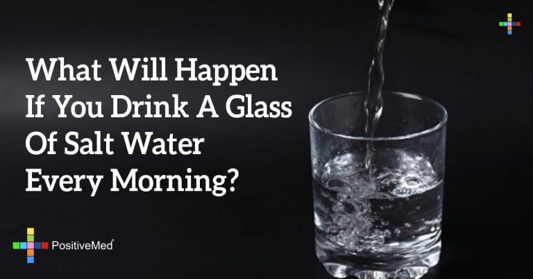 What Will Happen If You Drink A Glass Of Salt Water Every Morning?