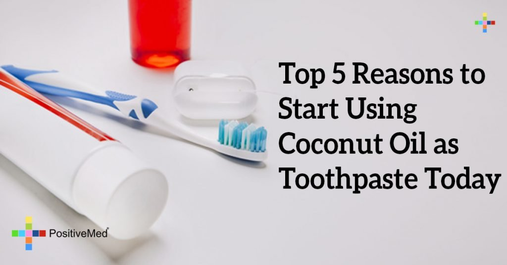 Top 5 Reasons to Start Using Coconut Oil as Toothpaste Today