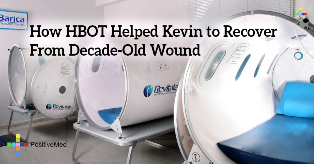 How HBOT Helped Kevin to Recover From Decade-Old Wound