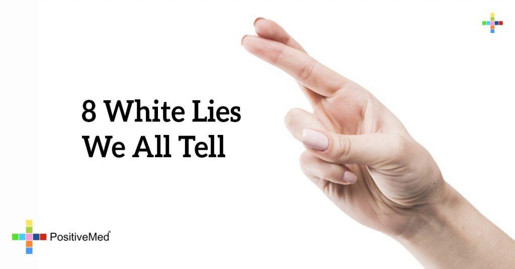 8 White Lies We All Tell