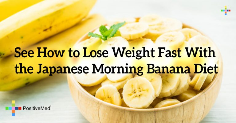 See How to Lose Weight Fast With the Japanese Morning Banana Diet