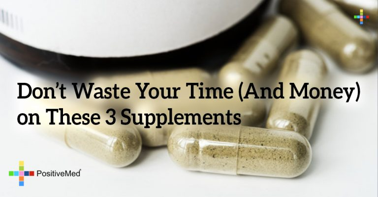 Don't Waste Your Time (And Money) on These 3 Supplements