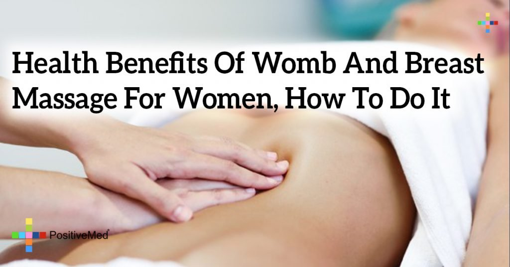 Health Benefits Of Womb And Breast Massage For Women, How To Do It
