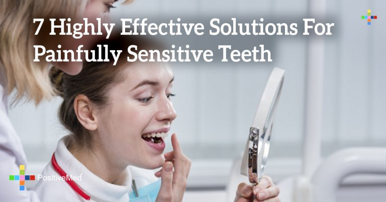 7 Highly Effective Solutions For Painfully Sensitive Teeth