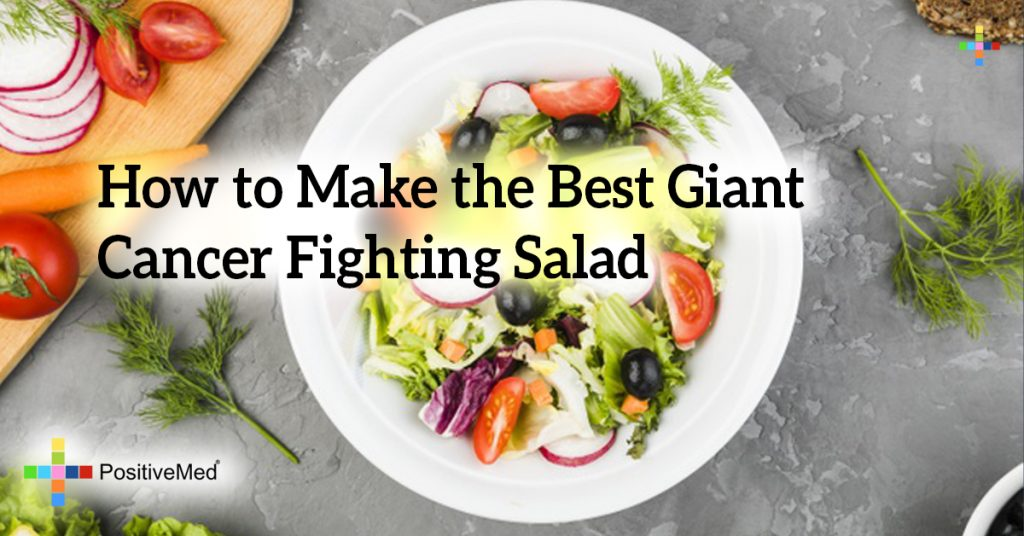 How to Make the Best Giant Cancer Fighting Salad