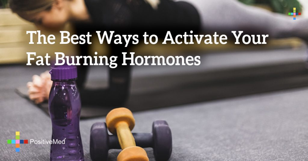 The Best Ways to Activate Your Fat Burning Hormones
