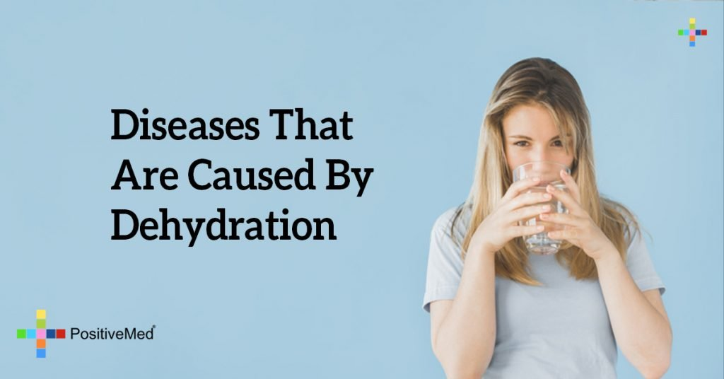 Diseases That Are Caused By Dehydration